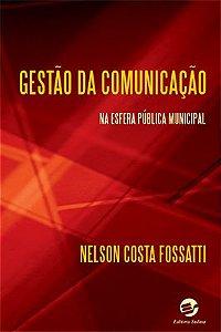 Gestão da comunicação na esfera pública municipal