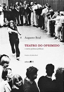 Teatro do Oprimido e outras poéticas políticas