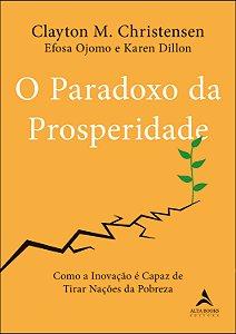 O Paradoxo Da Prosperidade