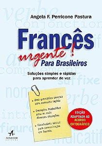 Francês Urgente!: Para Brasileiros