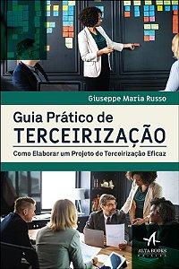 Guia Prático de Terceirização: Como Elaborar um Projeto de Terceirização Eficaz