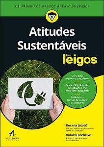 Atitudes Sustentáveis Para Leigos: Para Leigos