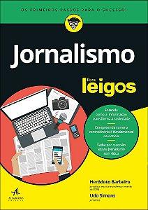 Jornalismo Para Leigos: Para Leigos