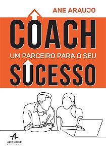 Coach: Um parceiro para o seu sucesso