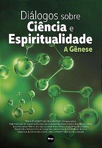 Diálogos sobre ciência e espiritualidade: A gênese