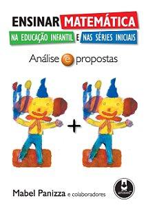 Ensinar Matemática na Educação Infantil: Análise e Propostas