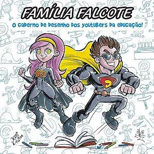 Família Falcote - O Caderno de Desenho dos Youtubers da Educação