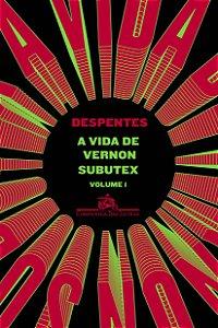 A vida de Vernon Subutex - Volume 1