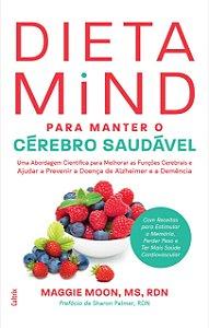 Dieta Mind para Manter seu Cérebro Saudável