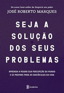Seja a solução para seus problemas