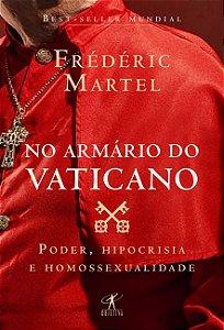 No armário do Vaticano: Poder, hipocrisia e homossexualidade