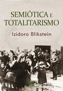 Semiótica e totalitarismo