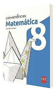 Convergências. Matemática. 8º Ano