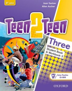 Teen2teen Three - Workbook 3. Student Book. 8º Ano. Pack (+ CD-ROM)