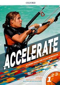 Accelerate 1 - Student´S Book and Exam Workbook