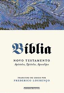 Bíblia - Volume II: Novo testamento - Apóstolos, Epístolas, Apocalipse