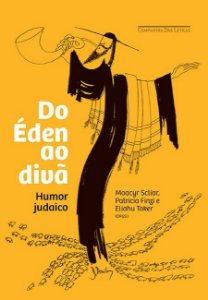 Do Éden ao divã: Humor judaico