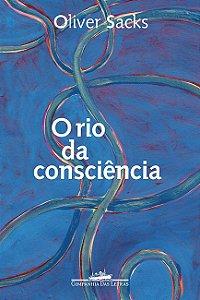 O rio da consciência