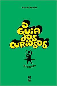 O guia dos curiosos − Invenções