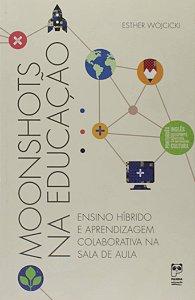 Moonshots na educação