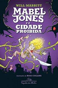 Mabel Jones e a cidade proibida (vol. 2)
