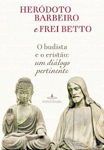 O budista e o cristão: Um diálogo pertinente
