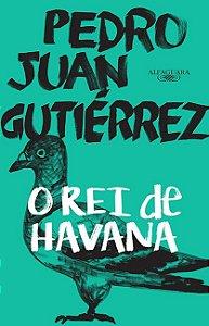 O Rei de Havana O Rei de Havana