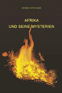 Afrika und seine mysterien