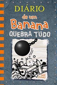 DIÁRIO DE UM BANANA: QUEBRA TUDO