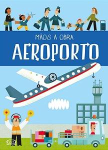 MÃOS À OBRA: AEROPORTO