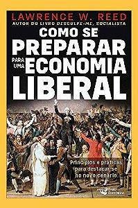 Como se preparar para uma economia liberal