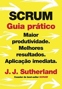 Scrum: guia prático