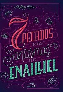 7 PECADOS E OS FANTASMAS DE ENAILLIEL (OS)