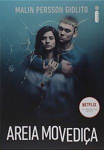 Areia Movediça: O livro que originou a série da Netflix