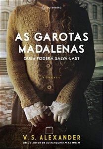 AS GAROTAS MADALENAS