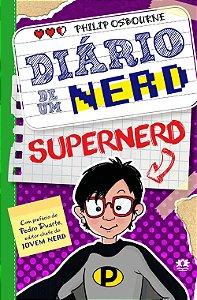 Diário de um nerd - Vol. 3: O supernerd: Volume 3