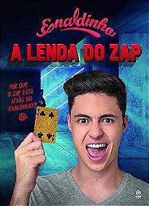 Enaldinho - A Lenda Do Zap