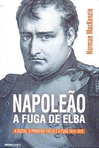 Napoleão: A fuga de Elba