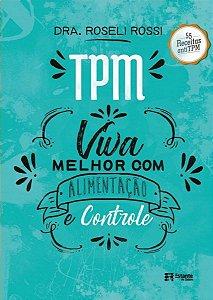 TPM: viva melhor com alimentação e controle
