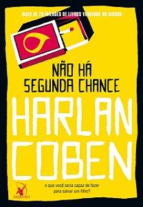 Não há segunda chance
