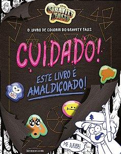 O livro de colorir do Gravity Falls: Cuidado! Este livro é amaldiçoado!