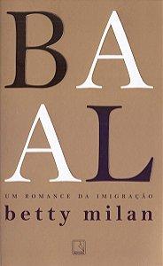 Baal: Um romance da imigração