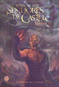 Renúncia (Vol. 4 Série Crônicas dos Senhores de Castelo)