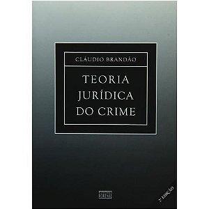 Teoria Jurídica Do Crime - 2ª Edição 2002