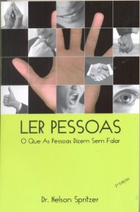 Ler Pessoas. O que as Pessoas Dizem sem Falar