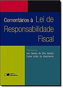 Comentarios A Lei De Responsabilidade Fiscal