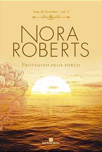 Protegido pelo porto (Vol. 3 Saga da Gratidão)