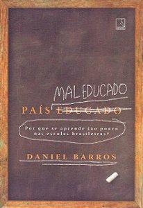 País mal educado: Por que se aprende tão pouco nas escolas brasileiras?