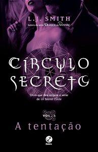 Círculo secreto: A tentação (Vol. 6)