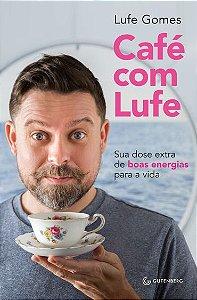 Café com Lufe